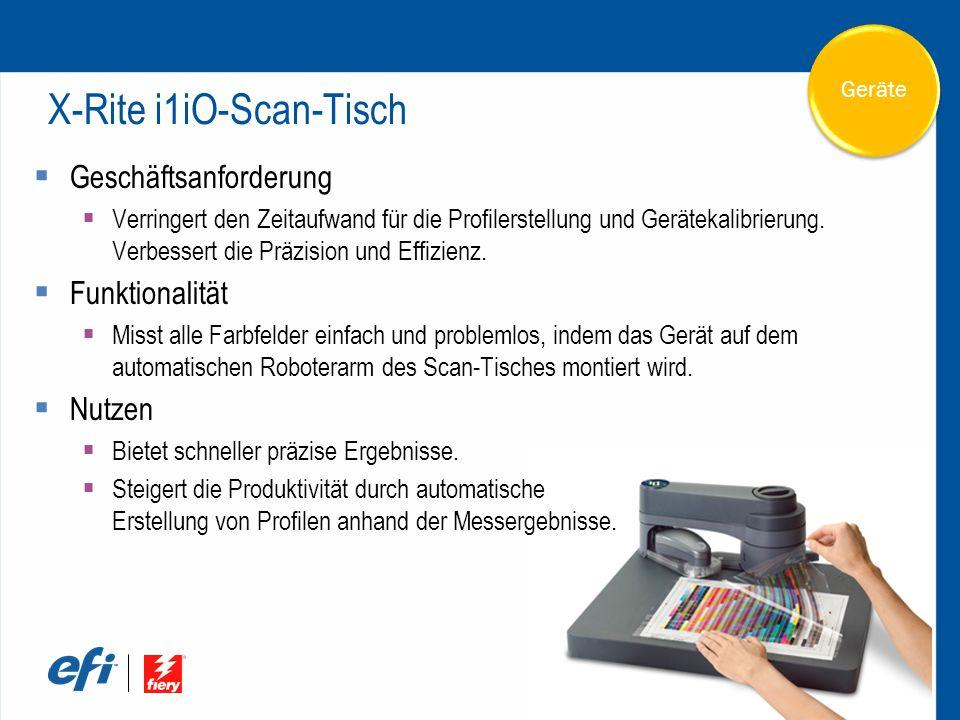 X-Rite i1iO-Scan-Tisch  Geschäftsanforderung  Verringert den Zeitaufwand für die Profilerstellung und Gerätekalibrierung.