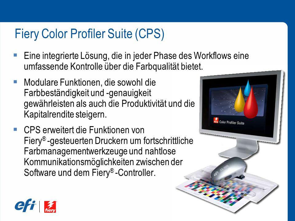 Fiery Color Profiler Suite (CPS)  Eine integrierte Lösung, die in jeder Phase des Workflows eine umfassende Kontrolle über die Farbqualität bietet.