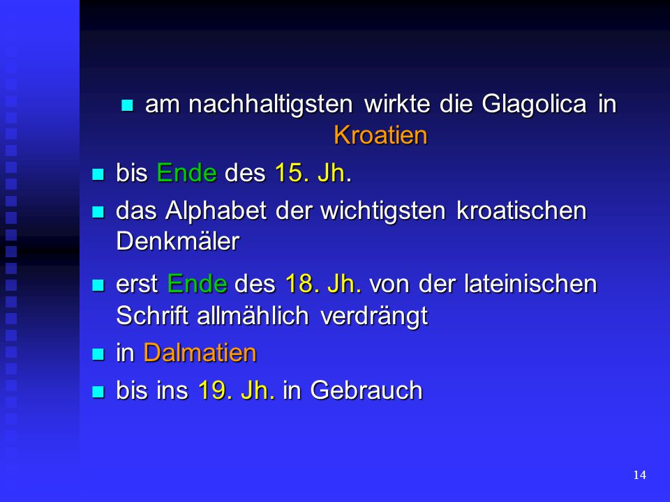 13 14. und 15. Jh. 14. und 15. Jh. Böhmen Böhmen vorübergehende Renaissance vorübergehende Renaissance