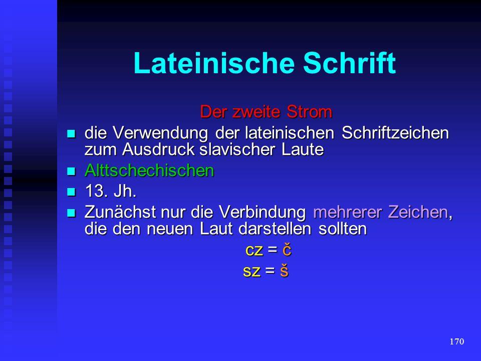 169 LATEIN-SCHRIFTLATINICA