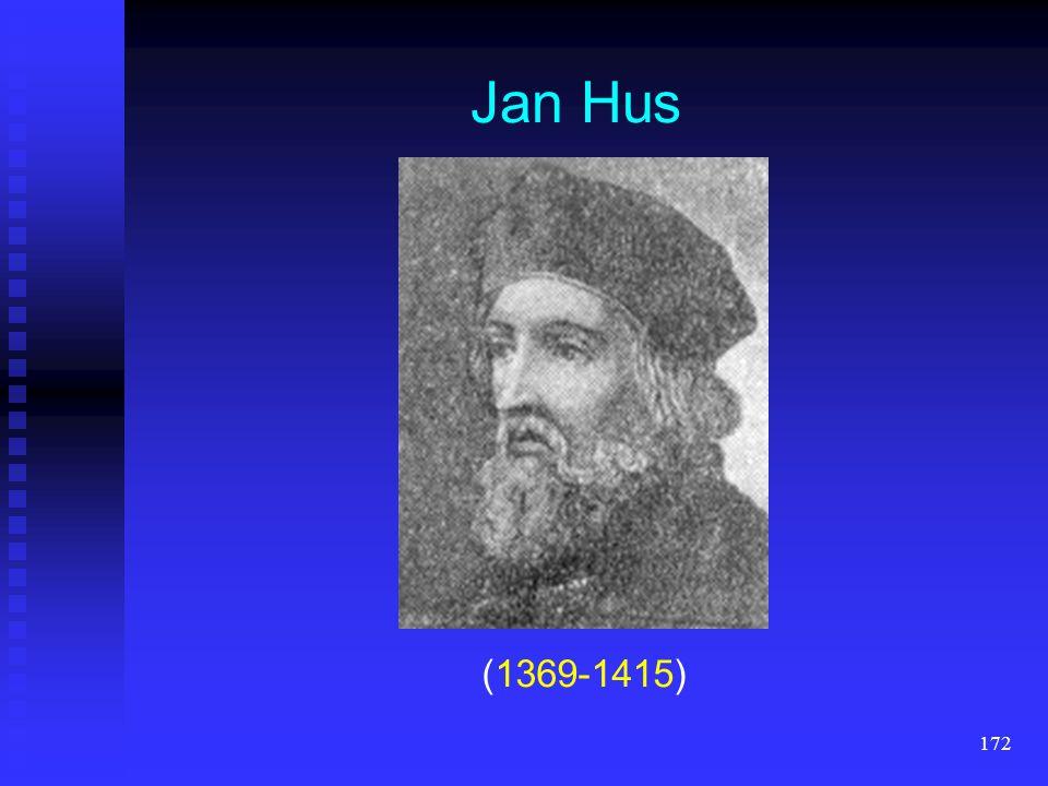 171 Jan Hus (1369-1415) durch den großen tschechischen Reformator Jan Hus (1369—1415) durch den großen tschechischen Reformator Jan Hus (1369—1415) ei