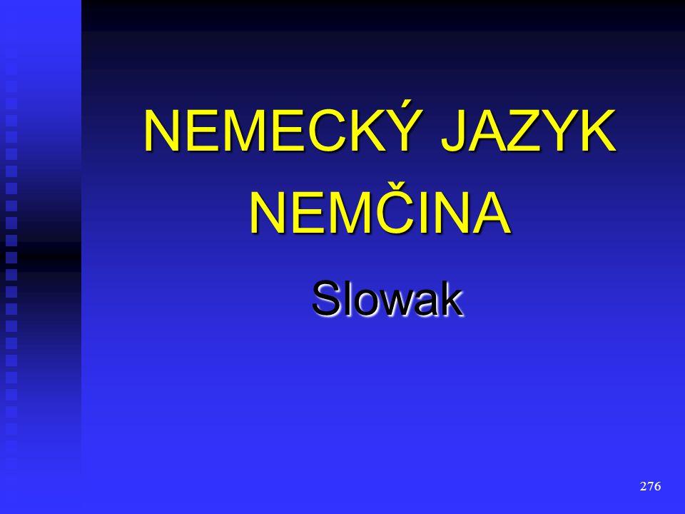 275 NĚMECKÝ JAZYK NĚMČINA Čech Čech