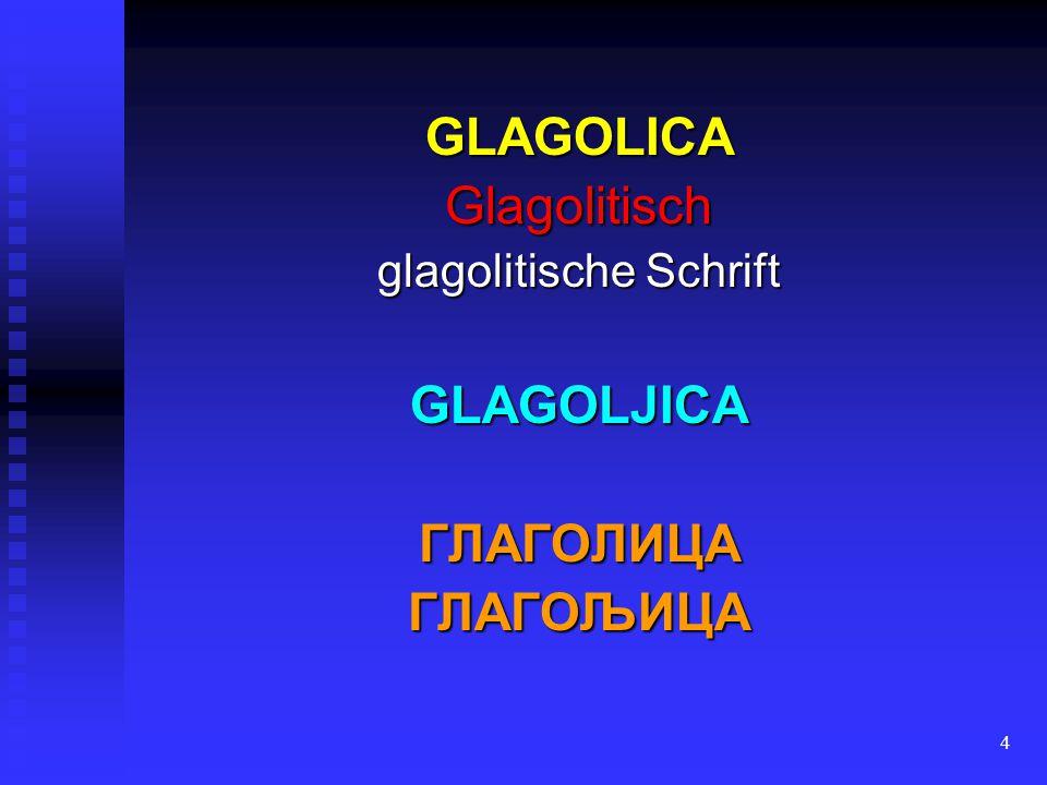 34 aus der griechischen Minuskel-Schrift aus der griechischen Minuskel-Schrift (den Kleinbuchstaben) wegen klaren Schriftbildes den Geltungsbereich der glagolitischen Schrift wegen klaren Schriftbildes den Geltungsbereich der glagolitischen Schrift immer mehr eingeengt immer mehr eingeengt