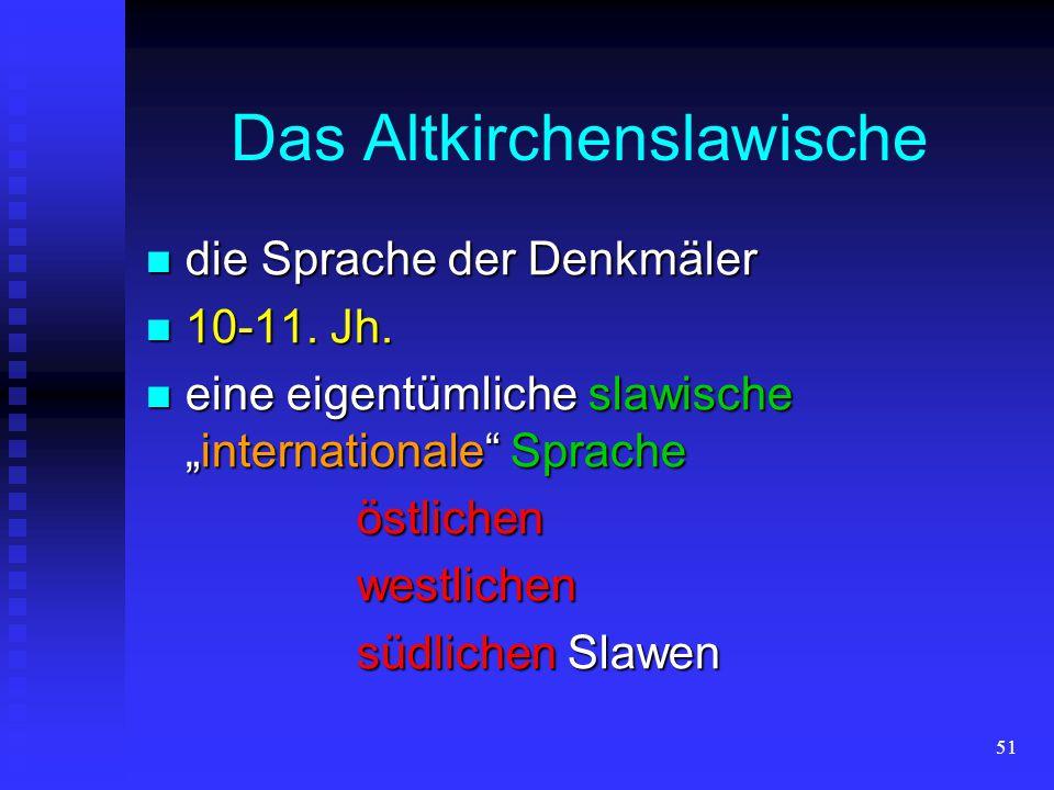 50 erste slawische Schriftsprache erste slawische Schriftsprache