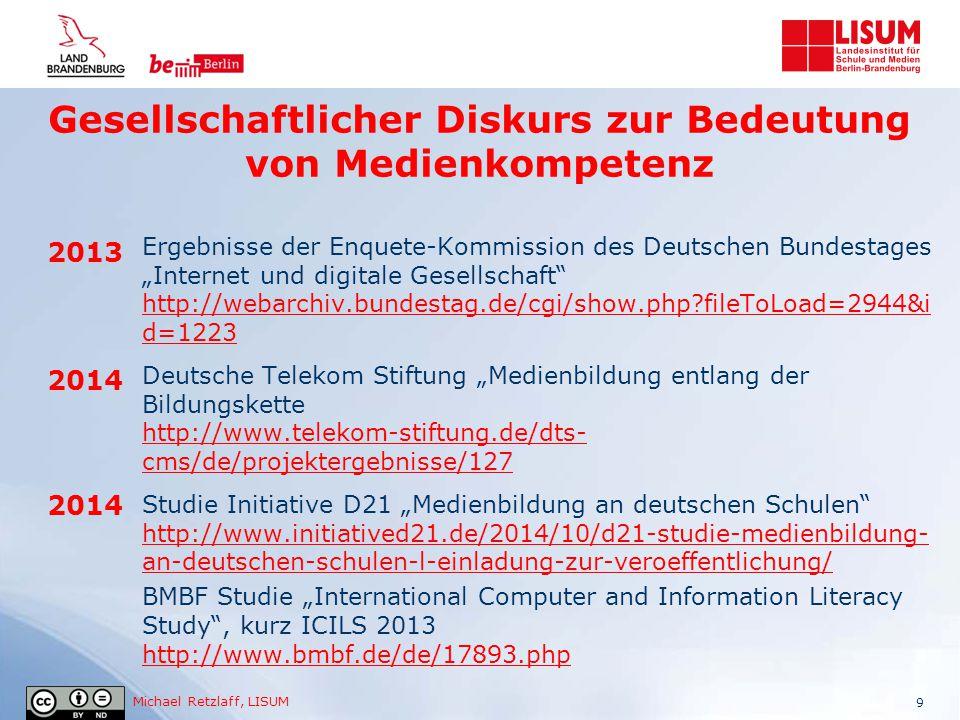 """Michael Retzlaff, LISUM 9 2013 2014 Ergebnisse der Enquete-Kommission des Deutschen Bundestages """"Internet und digitale Gesellschaft"""" http://webarchiv."""