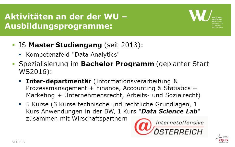 Aktivitäten an der der WU – Ausbildungsprogramme:  IS Master Studiengang (seit 2013):  Kompetenzfeld