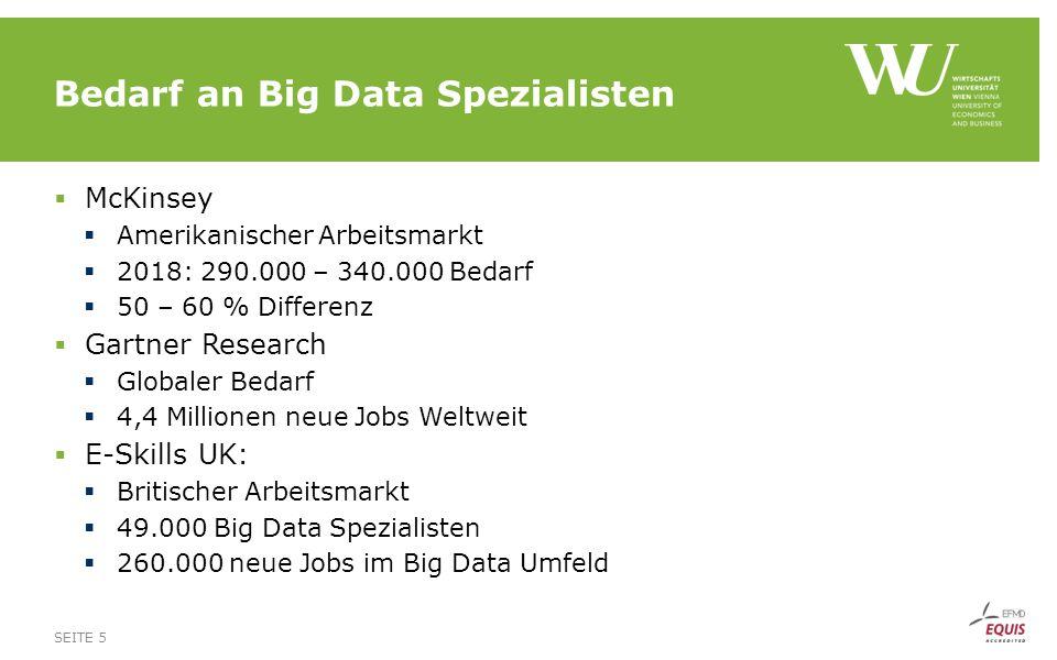 Bedarf an Big Data Spezialisten  McKinsey  Amerikanischer Arbeitsmarkt  2018: 290.000 – 340.000 Bedarf  50 – 60 % Differenz  Gartner Research  G