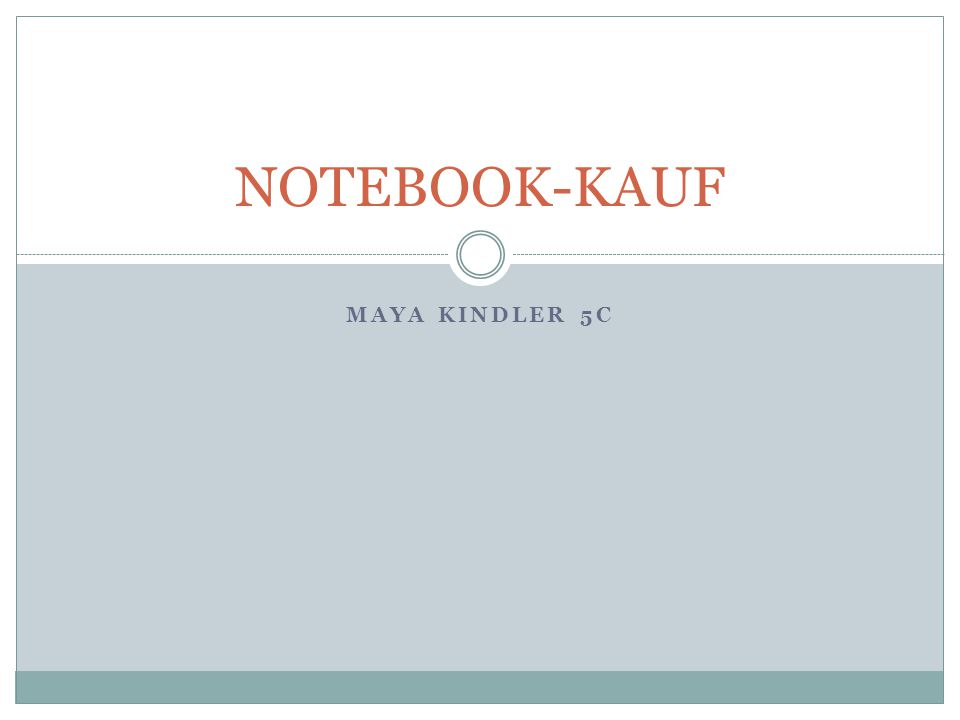 MAYA KINDLER 5C NOTEBOOK-KAUF