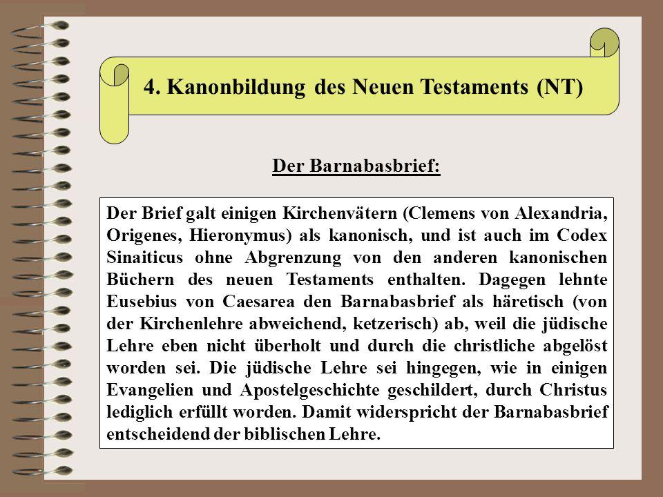 Der Brief galt einigen Kirchenvätern (Clemens von Alexandria, Origenes, Hieronymus) als kanonisch, und ist auch im Codex Sinaiticus ohne Abgrenzung vo