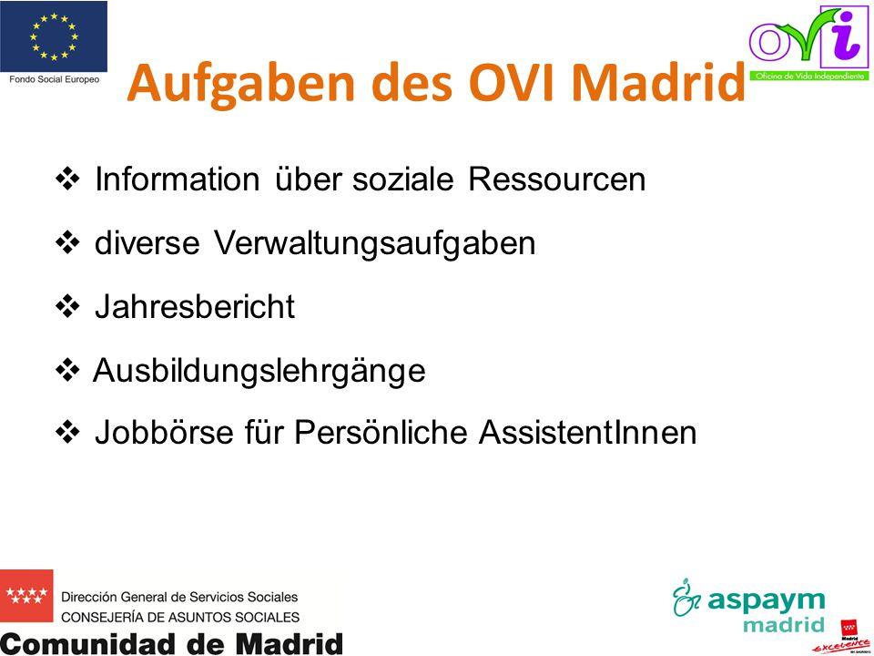 Aufgaben des OVI Madrid   Information über soziale Ressourcen   diverse Verwaltungsaufgaben   Jahresbericht   Ausbildungslehrgänge   Jobbörs