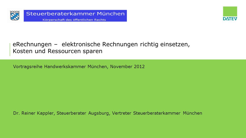 """©DATEV eG; alle Rechte vorbehalten 12 Prozesskosten (beispielhaft) für Rechnungsempfänger Empfangen Zuordnen 1,10 € Erfassen 3,00 € Prüfen Bestellabgleich 4,00 € Reklamation bearbeiten 2,50 € Archivierung 2,20 € Zahlung Cash Management 4,80 € Voll- kosten 17,60 € 6,70 €* Papier elektronisch, automatisiert 001,20 €2,00 € 0,80 € 2,00 € Einsparung pro Rechnung 10,90 € = 62 % *Berücksichtigt sind 0,50 € Transaktions- kosten für E-Invoicing Dienstleister Quelle: Billentis Marktstudie 2012 """"E-Rechnungen als Chance in einem veränderlichen Marktumfeld eRechnung"""