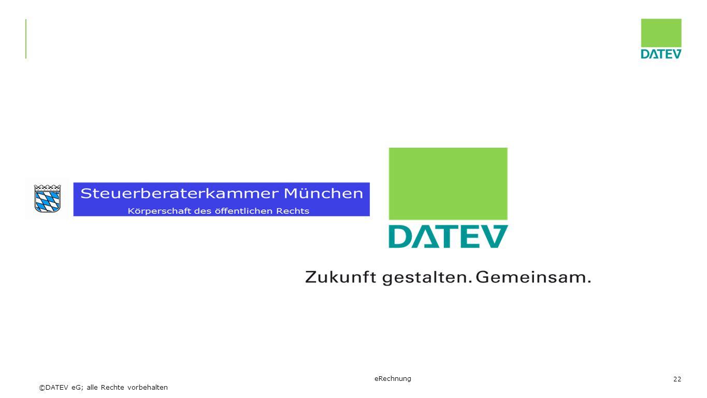 ©DATEV eG; alle Rechte vorbehalten eRechnung 22