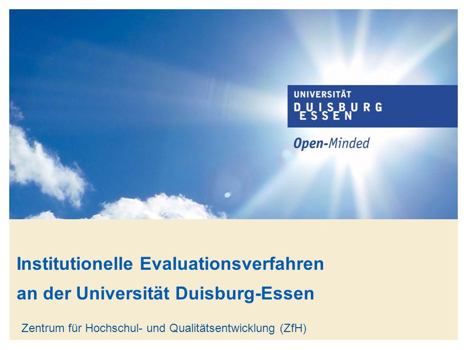 Titelmasterformat durch Klicken bearbeiten www.uni-due.de 22 Vorbereitung interne Evaluation ReflexionFollow-up  Fakultativ: interne Stärken-Schwächen-Analyse (auf Wunsch moderiert durch das ZfH)  bspw.