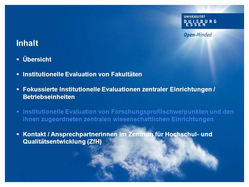 Titelmasterformat durch Klicken bearbeiten Inhalt  Übersicht  Institutionelle Evaluation von Fakultäten  Fokussierte Institutionelle Evaluationen z
