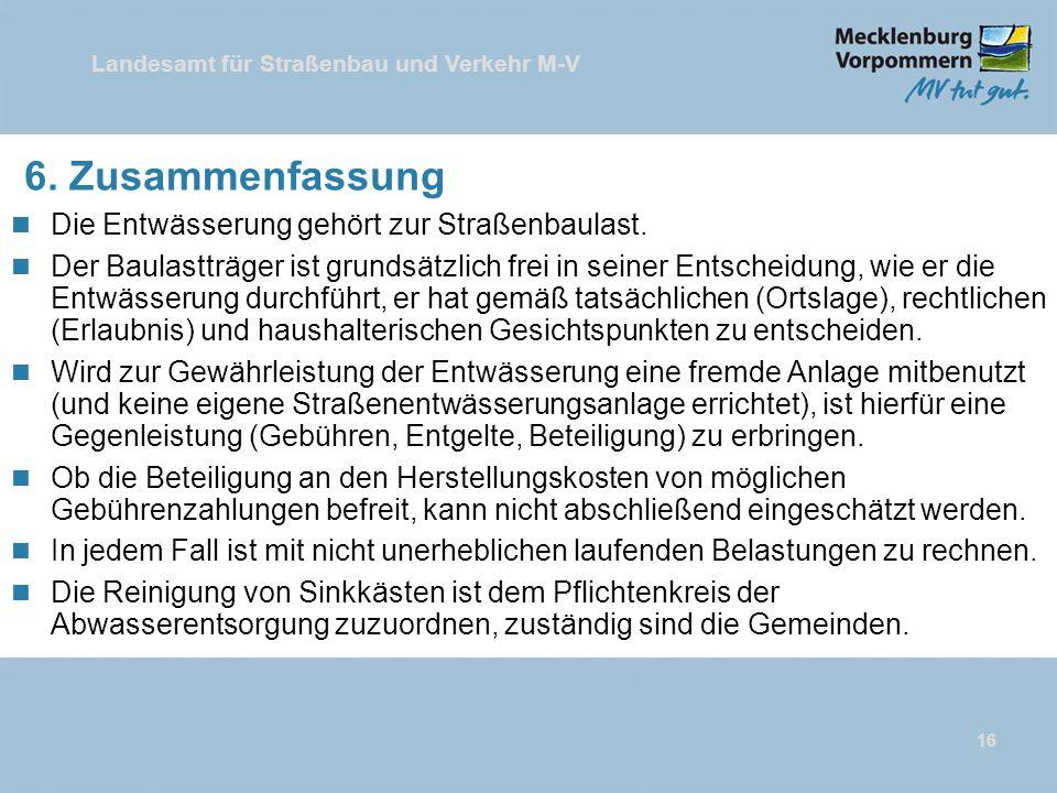 Landesamt für Straßenbau und Verkehr M-V 16 6.