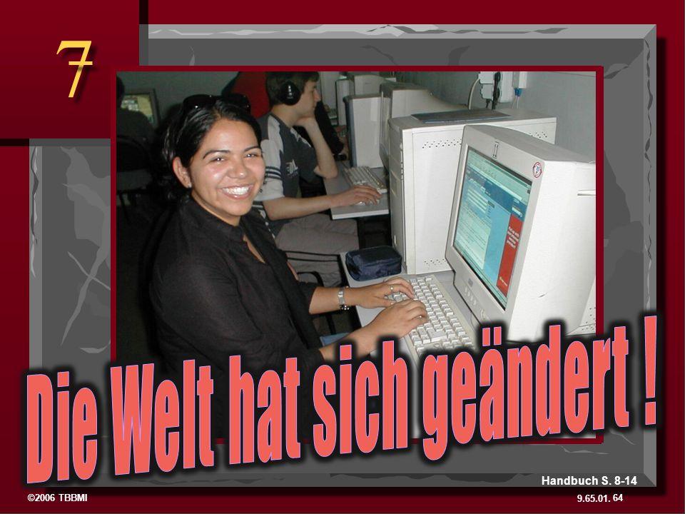 ©2006 TBBMI 9.65.01. 7 7 64 Handbuch S. 8-14