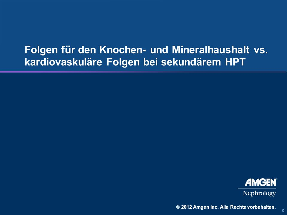 000 Folgen für den Knochen- und Mineralhaushalt vs.