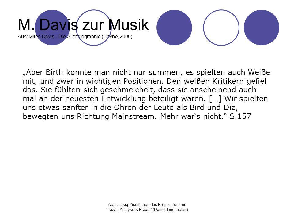 Abschlusspräsentation des Projektutoriums Jazz - Analyse & Praxis (Daniel Lindenblatt) M.
