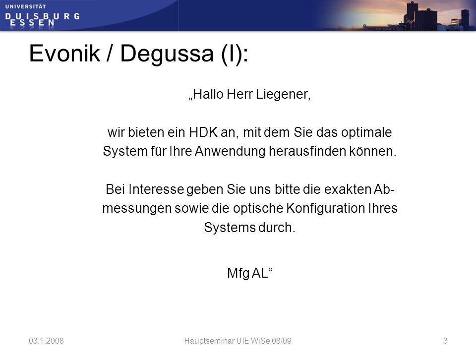 """Evonik / Degussa (I): """"Hallo Herr Liegener, wir bieten ein HDK an, mit dem Sie das optimale System für Ihre Anwendung herausfinden können."""