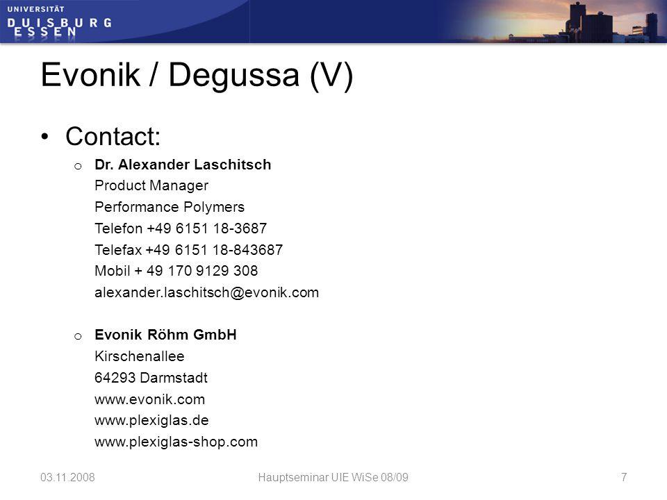 "Other options: Degussa4Plastics / Evonik (Stylepark) / König Kunststoffe: Plexiglas ® RP / XT (rear projection surfaces)  Projection Layer / Diffuser:  ""Rückprojektionsfolie OPTITRANS ® von Gerriets International 03.11.2008Hauptseminar UIE WiSe 08/098"