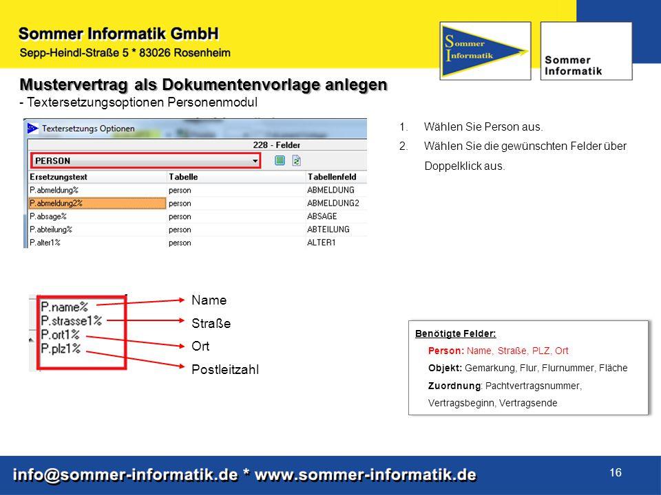16 Mustervertrag als Dokumentenvorlage anlegen - Textersetzungsoptionen Personenmodul 1.Wählen Sie Person aus. 2.Wählen Sie die gewünschten Felder übe