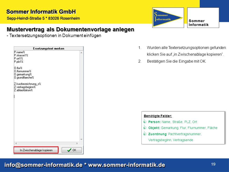 19 Mustervertrag als Dokumentenvorlage anlegen - Textersetzungsoptionen in Dokument einfügen 1.Wurden alle Textersetzungsoptionen gefunden klicken Sie