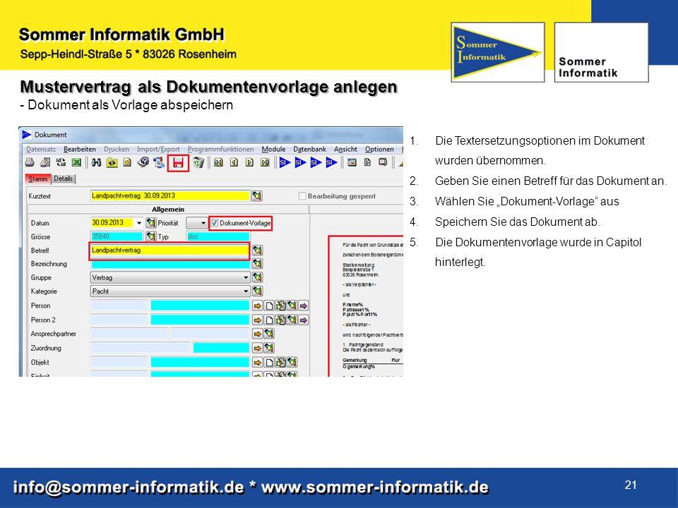 21 Mustervertrag als Dokumentenvorlage anlegen - Dokument als Vorlage abspeichern 1.Die Textersetzungsoptionen im Dokument wurden übernommen. 2.Geben