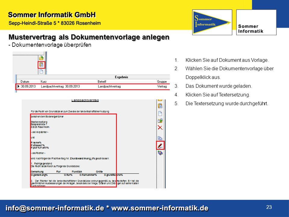 23 Mustervertrag als Dokumentenvorlage anlegen - Dokumentenvorlage überprüfen 1.Klicken Sie auf Dokument aus Vorlage. 2.Wählen Sie die Dokumentenvorla