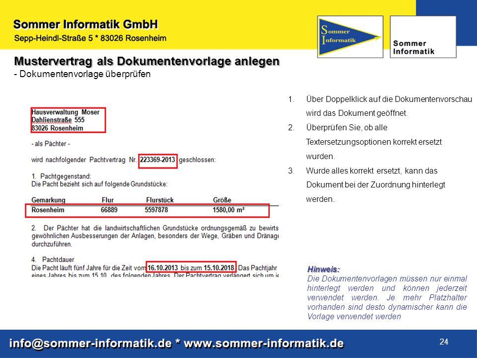 24 Mustervertrag als Dokumentenvorlage anlegen - Dokumentenvorlage überprüfen 1.Über Doppelklick auf die Dokumentenvorschau wird das Dokument geöffnet