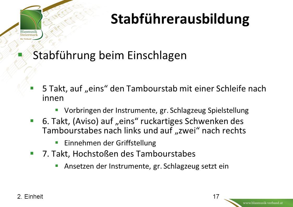 """Stabführerausbildung  Stabführung beim Einschlagen  5 Takt, auf """"eins"""" den Tambourstab mit einer Schleife nach innen  Vorbringen der Instrumente, g"""