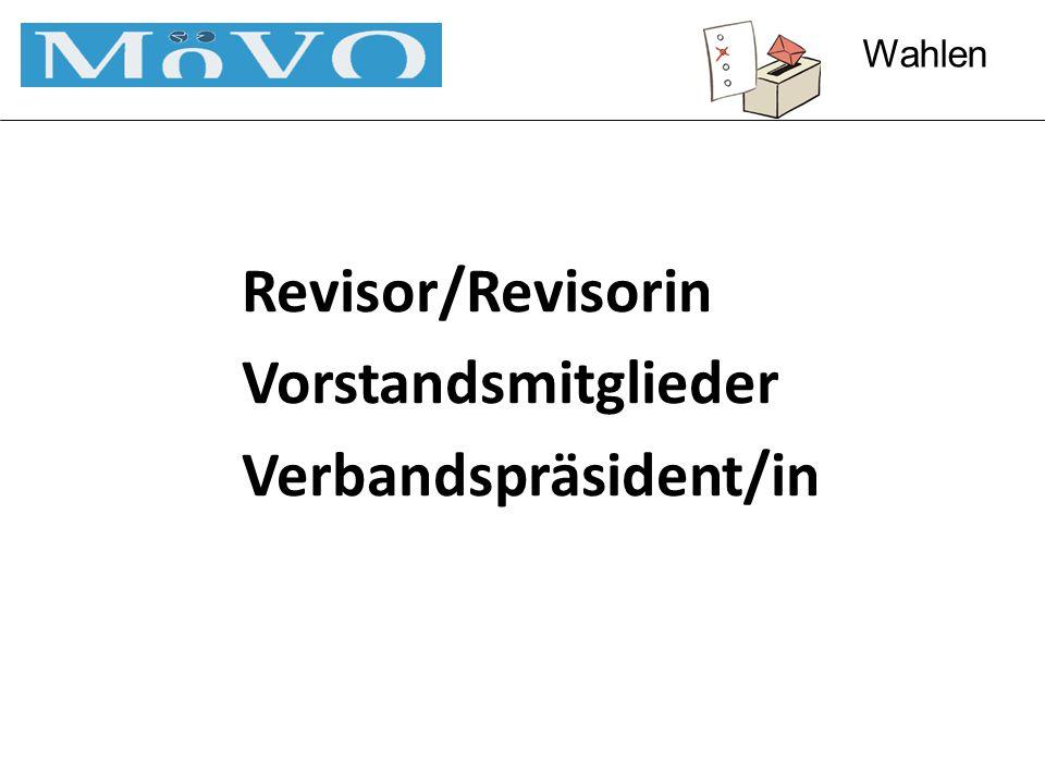 Revisor/Revisorin Vorstandsmitglieder Verbandspräsident/in