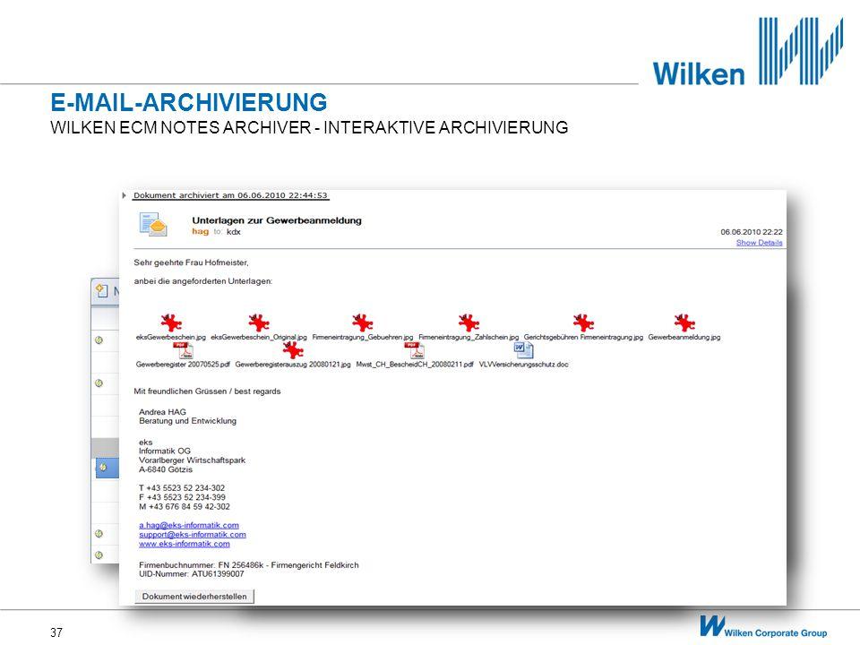 37 WILKEN ECM NOTES ARCHIVER - INTERAKTIVE ARCHIVIERUNG E-MAIL-ARCHIVIERUNG
