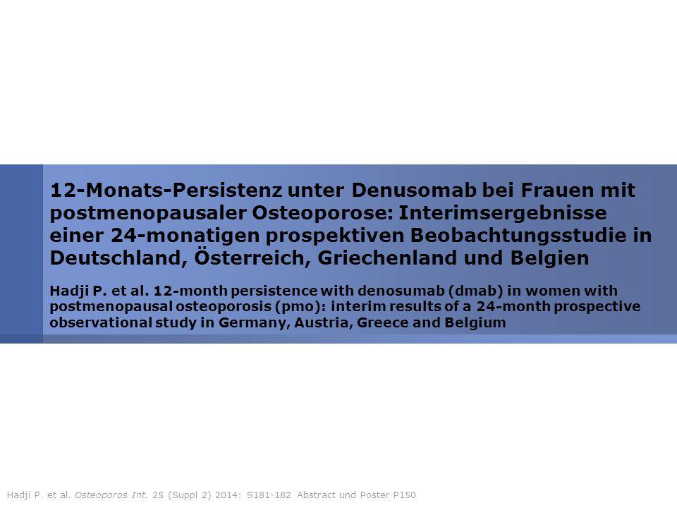 12-Monats-Persistenz unter Denusomab bei Frauen mit postmenopausaler Osteoporose: Interimsergebnisse einer 24-monatigen prospektiven Beobachtungsstudi