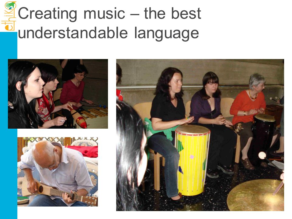 Creating music – the best understandable language