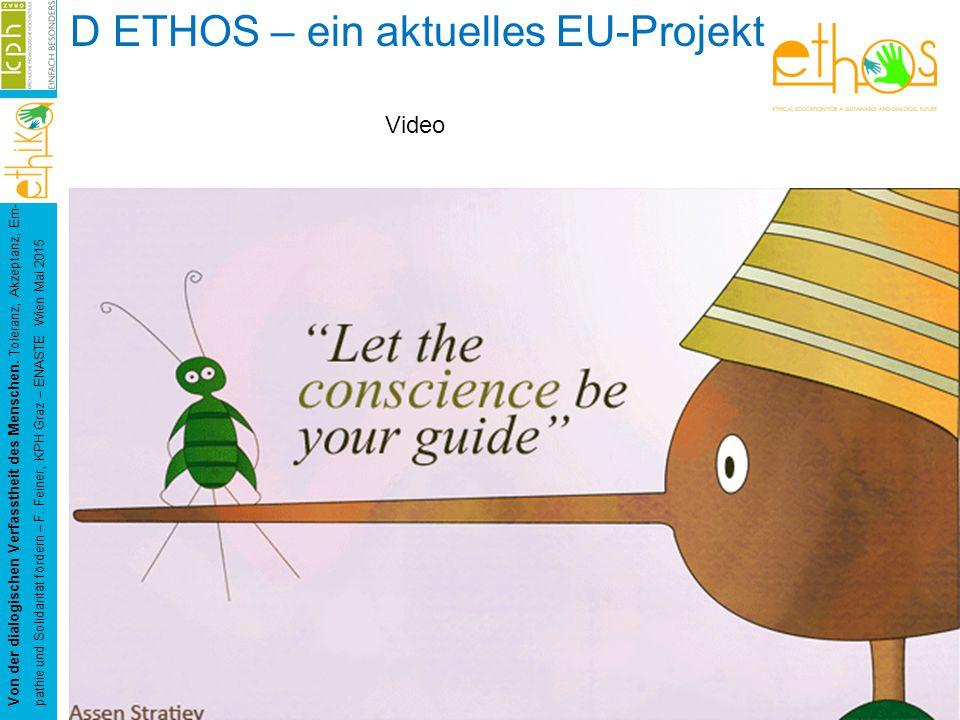 D ETHOS – ein aktuelles EU-Projekt Von der dialogischen Verfasstheit des Menschen.