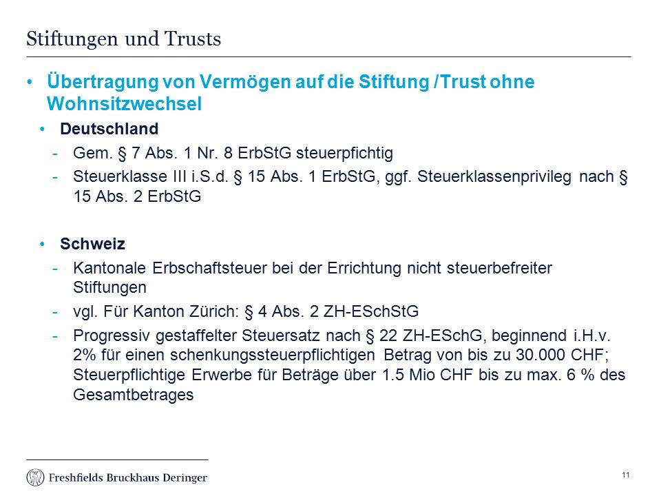 Print slide Stiftungen und Trusts Übertragung von Vermögen auf die Stiftung /Trust ohne Wohnsitzwechsel Deutschland Gem.