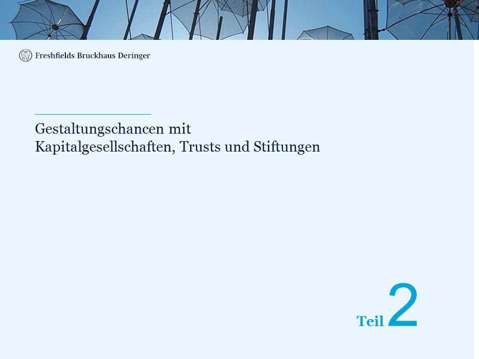 Print divider Teil Gestaltungschancen mit Kapitalgesellschaften, Trusts und Stiftungen 2