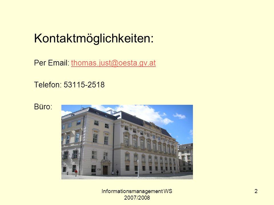 Informationsmanagement WS 2007/2008 23 ISAD (G) International Standard Archival Description (General) http://www.icacds.org.uk/eng/ISAD(G)de.pdf http://www.icacds.org.uk/eng/ISAD(G)de.pdf Universell anwendbar – Institutionenübergreifend vergleichbar Systematische Beschreibung von archivischen Strukturen –Abteilung - série –Unterabteilung - sous-série –Bestand - fonds - fonds –Teilbestand - sous-fonds - subfond –Serie (Reihe) - série organique - Series –Teilserie (Reihe) - sous-série organique - subseries –Akt (Akte) - dossier - File –Einzelstück (Einheit) - pièce - item (piece)