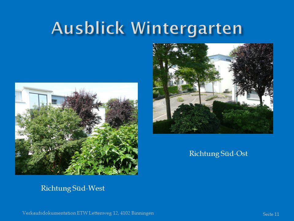Verkaufsdokumentation ETW Lettenweg 12, 4102 Binningen Seite 11 Richtung Süd-West Richtung Süd-Ost