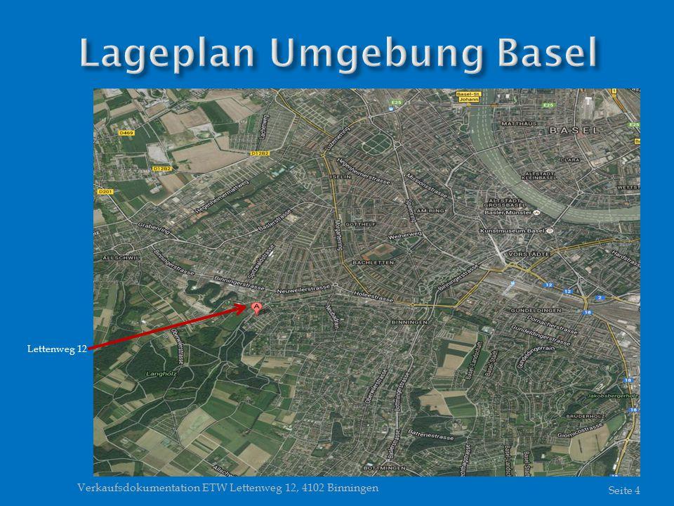 Verkaufsdokumentation ETW Lettenweg 12, 4102 Binningen Seite 4 Lettenweg 12