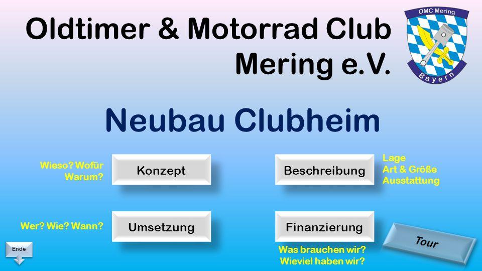 Oldtimer & Motorrad Club Mering e.V. Neubau Clubheim Wieso.