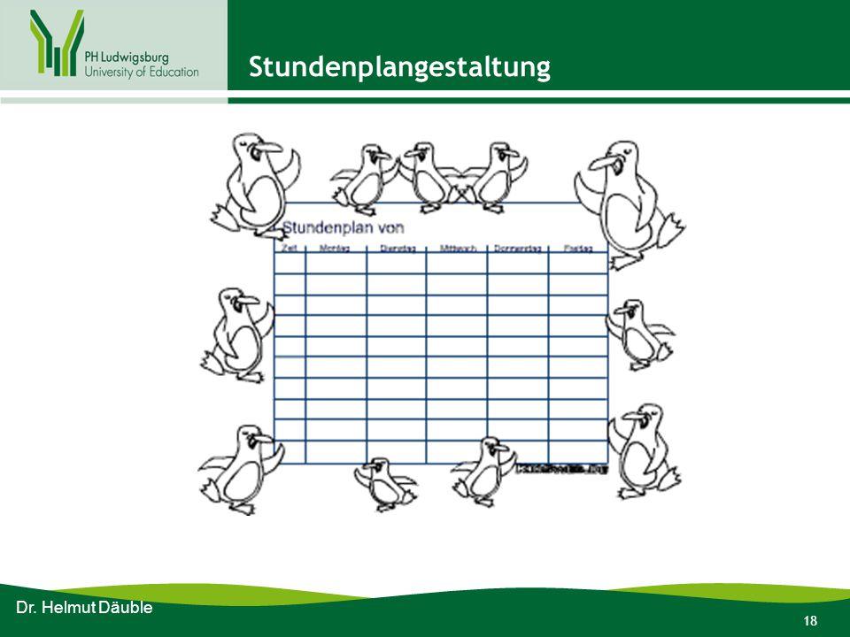 18 Stundenplangestaltung Dr. Helmut Däuble