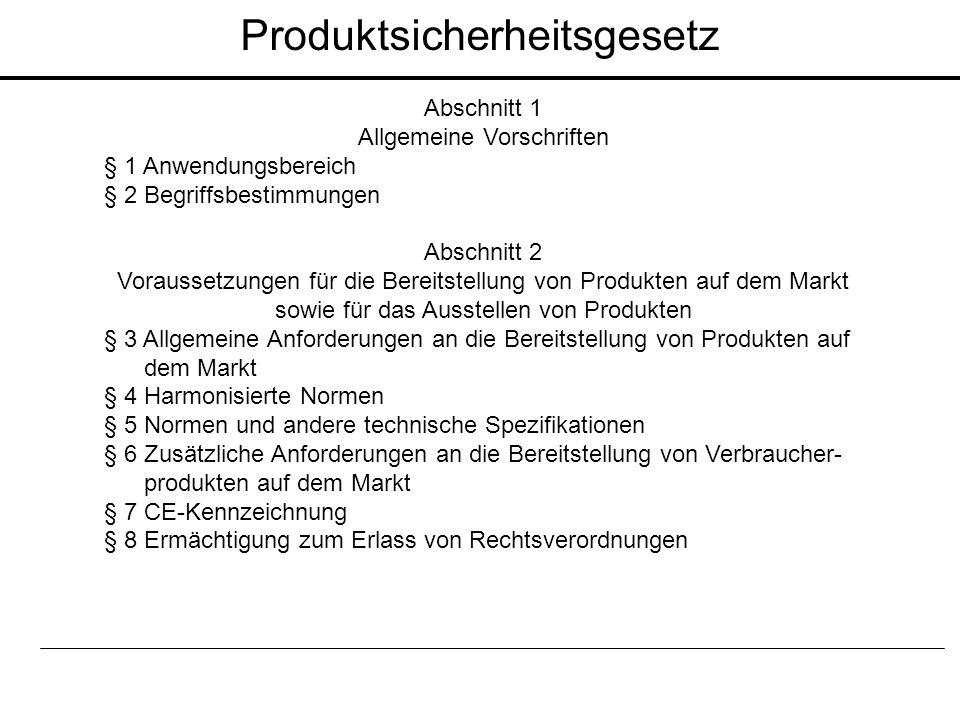 Abschnitt 1 Allgemeine Vorschriften § 1 Anwendungsbereich § 2 Begriffsbestimmungen Abschnitt 2 Voraussetzungen für die Bereitstellung von Produkten au