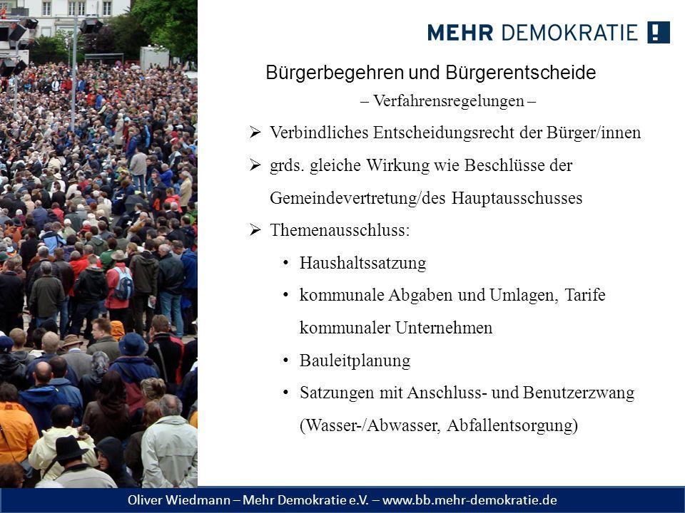 Oliver Wiedmann – Mehr Demokratie e.V. – www.bb.mehr-demokratie.de Bürgerbegehren und Bürgerentscheide – Verfahrensregelungen –  Verbindliches Entsch
