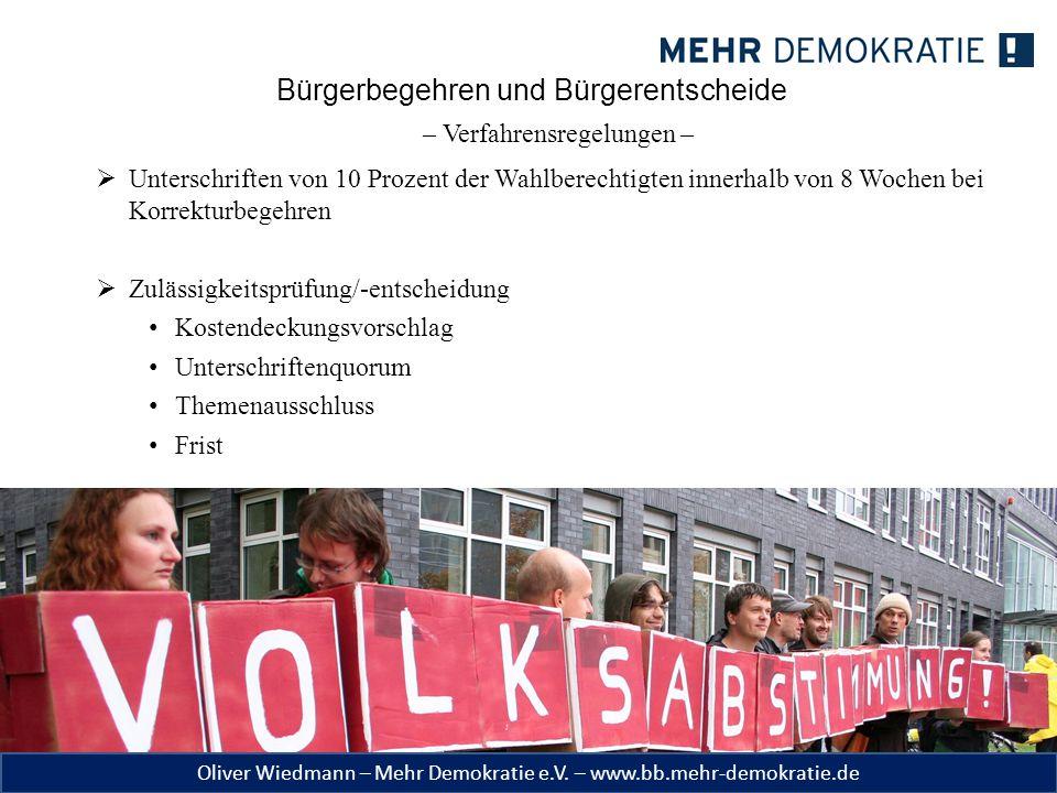 Oliver Wiedmann – Mehr Demokratie e.V. – www.bb.mehr-demokratie.de Bürgerbegehren und Bürgerentscheide – Verfahrensregelungen –  Unterschriften von 1