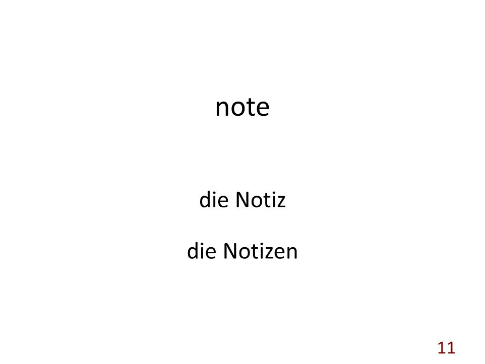 note die Notiz die Notizen 11