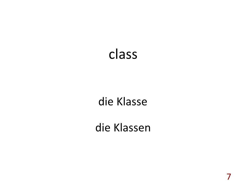 class die Klasse die Klassen 7