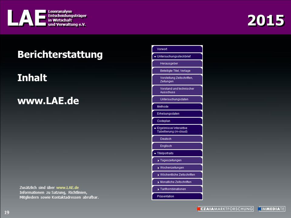 2015 LAE Leseranalyse Entscheidungsträger in Wirtschaft und Verwaltung e.V. Leseranalyse Entscheidungsträger in Wirtschaft und Verwaltung e.V. 19 Beri