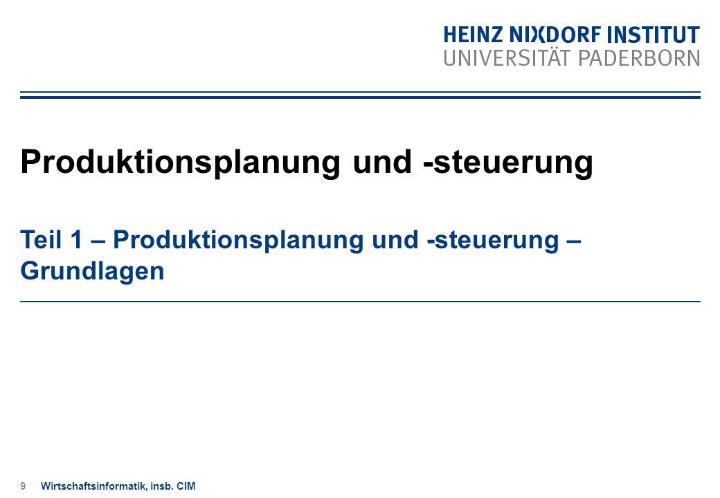 9 Teil 1 – Produktionsplanung und -steuerung – Grundlagen Produktionsplanung und -steuerung