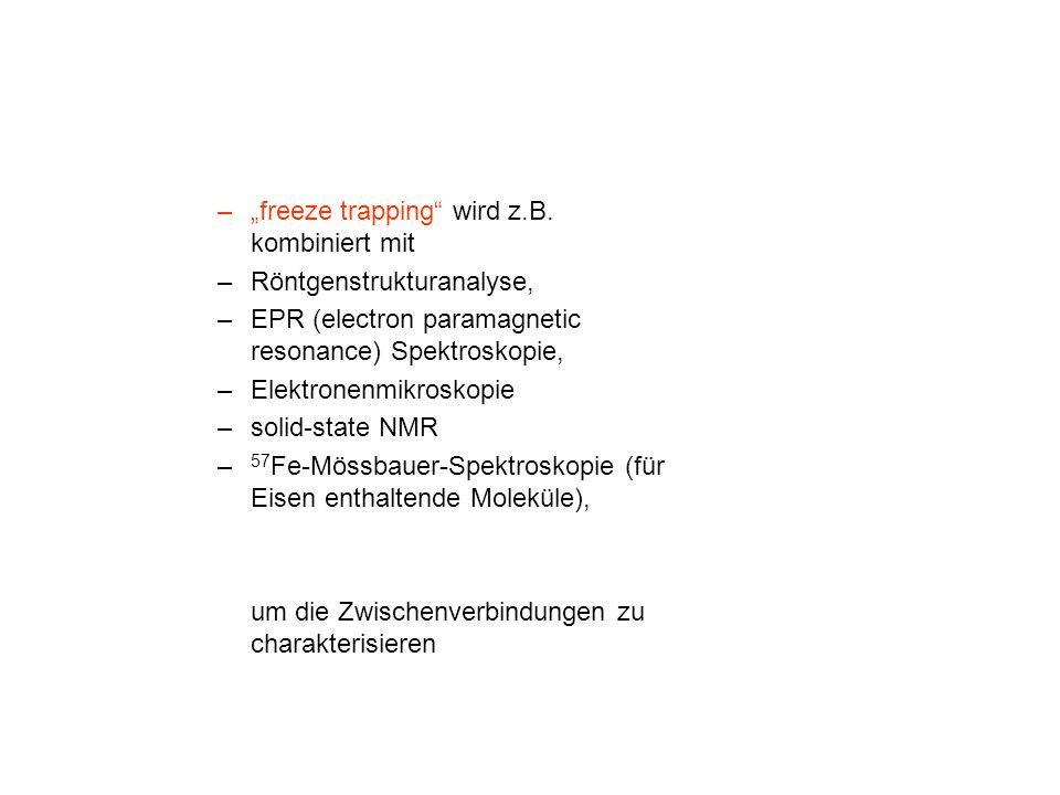 """–""""freeze trapping wird z.B."""
